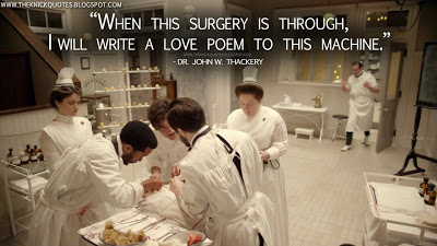 When-this-surgery-is-through,-I-will-write-a-love-poem-to-this-machine.